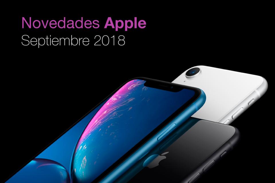 Novedades de Apple presentadas en la Keynote de Septiembre 2018