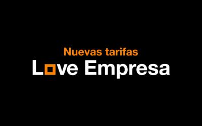 Nuevas tarifas Love Empresa: ahora con más servicios por mucho menos