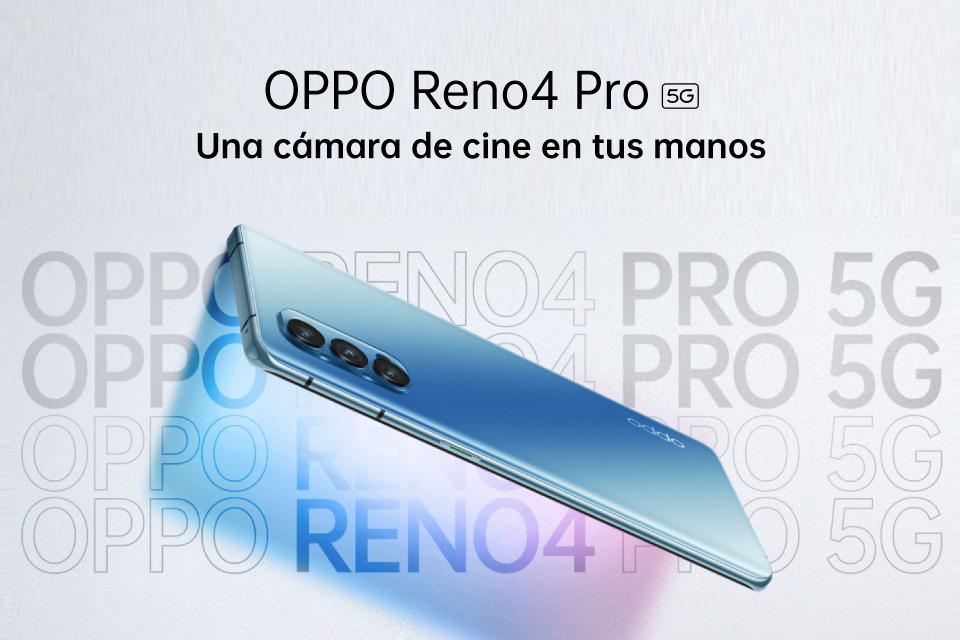 OPPO Reno4 Pro 5G, poderoso y veloz.